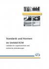 Leitfaden zu Standards und Normen im ECM-Umfeld